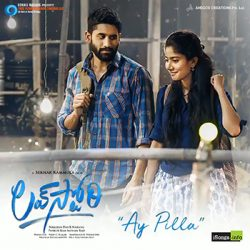 Movie songs of Ay Pilla song from love story
