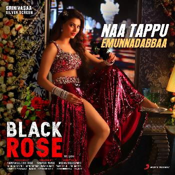 Naa Tappu Emunnadabbaa song from Black Rose