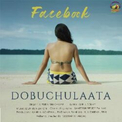 Movie songs of Facebook song from Dobuchulaata