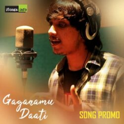 Movie songs of Gaganamu Daati song download