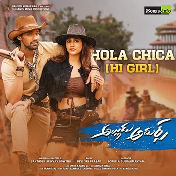 Hola Chica song from Alludu Adhurs