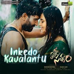 Movie songs of Inkedo Kavalantu from Bullet Satyam