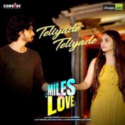 Movie songs of Teliyade Teliyade song miles of love