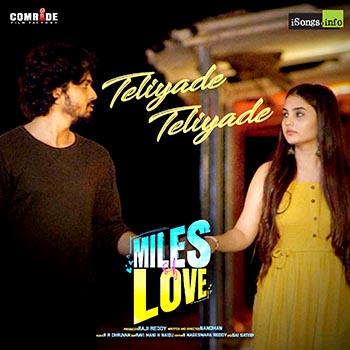 Teliyade Teliyade song miles of love