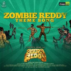 Movie songs of Zombie Reddy Theme Song