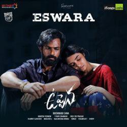 Movie songs of Eswara song download uppena