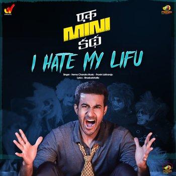 I Hate My Lifu song download