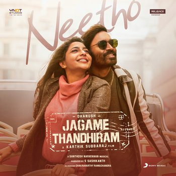 Neetho song || Jagame Tantram