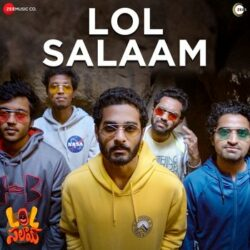 Movie songs of Lol salaam title song download