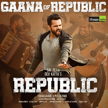 Sai Tej Gaana of Republic song download