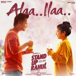 Movie songs of Alaa Ilaa song from Stand Up Rahul