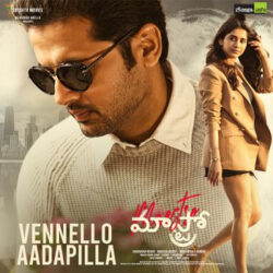 Movie songs of Vennello Aadapilla song from Maestro