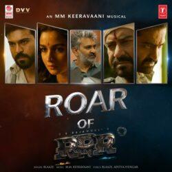 Movie songs of Roar Of RRR song download
