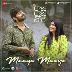 Movie songs of Maaya Maaya song from Raja Raja Chora