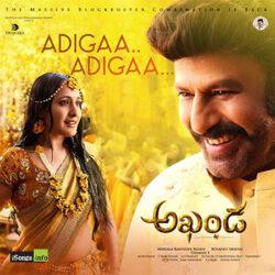 Movie songs of Adigaa Adigaa song from Akhanda