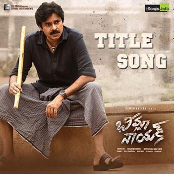 Bheemla Nayak Title Song download