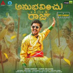 Movie songs of Anubhavinchu Raja Title Song Download