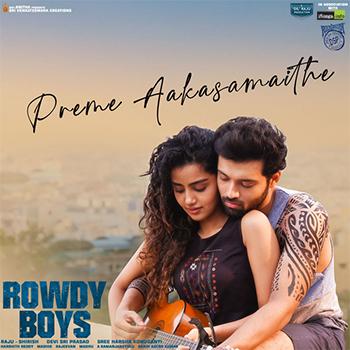 Preme Aakasamaithe from Rowdy Boys