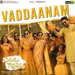 Movie songs of Vaddaanam Song Download